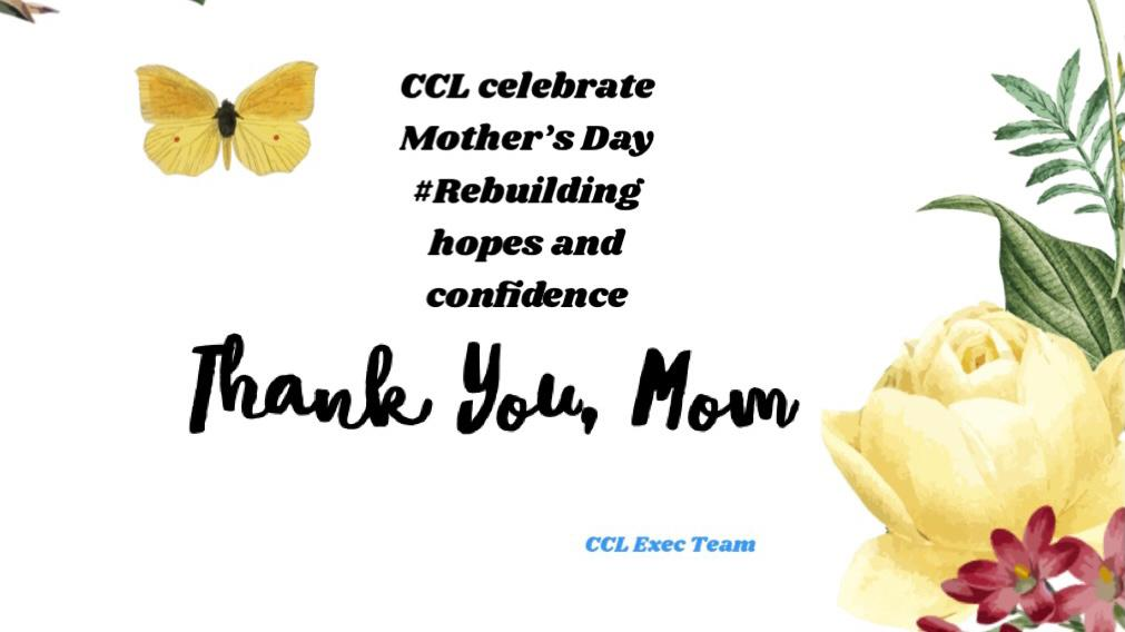 Best wishes to Mothers on Mothers' Day from CCL